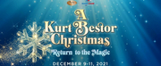 A KURT BESTOR CHRISTMAS - RETURN TO THE MAGIC is Heading to the Eccles Theater