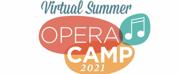 Edmonton Opera Announces Virtual Summer Opera Camp 2021