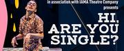 Woolly Mammoth Theatre Company & IAMA Theatre Company Present HI, ARE YOU SINGLE? Photo