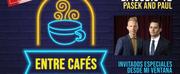 IG TV: Entre Cafés - Pasek and Paul (con el equipo de DESDE MI VENTANA)