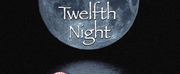 Actors from the London Stage Head to Hammer Theatre Center for TWELFTH NIGHT