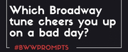 BWW Prompts: Our Fan-Picked Playlist of Cheery Broadway Tunes Photo