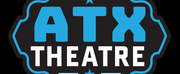 ATX Theatre Launches New Website and Prepares for Return of Live Productions