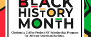 COFFEE PROJECT NEW YORK and CHOBANI Scholarship Program for African American Baristas Photo
