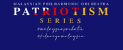 Malaysian Philharmonic Orchestra Announces MPO Patriotism Series