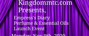 Kingdommtc Launches New Fragrance and Essential Oils Based On EMPRESSS DIARY Photo