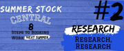 Student Blog: Summer Stock Central: Step #2 | Research, Research, Research