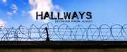 HALLWAYS: Stories From Juvie Streams July 27 From The Group Rep Photo