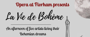 Opera At Florham Presents LA VIE BOHEME An Afternoon Of Five Artists Living Their Bohemian
