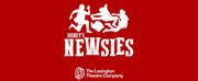 Dan DeLuca, Stephen R. Buntrock, Carrie Compere, And Tessa Grady Set To Lead DISNEY'S NEWSIES At The Lexington Theatre Company
