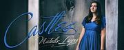 Natalie Layne Releases New EP Castles