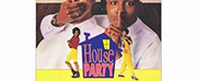 HOUSE PARTY Remake in the Works from \
