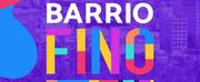 BARRIO FINO Music Docu-Series Begins This Month