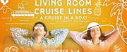 Set Sail With Gretna Theatres CRUISE IN A BOX: LIVING ROOM CRUISE LINES Photo