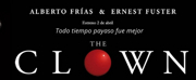 THE CLOWN se estrena en abril en el Teatro Amaya Photo
