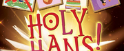 Royal Family Productions Presents HOLY HANS! Photo