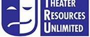 Theater Resources Unlimited to Present Town Hall: What Producing Companies Need To Start P