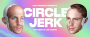 Queer Comedy CIRCLE JERK Extends To November 7 And Debuts New Trailer Photo