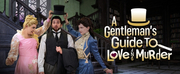 Tony Award Winning Musical A GENTLEMANS GUIDE TO LOVE AND MURDER Announced At The Naples P