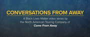 VIDEO: Watch Episode 4 of CONVERSATIONS FROM AWAY Photo