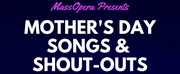 MassOpera Will Present a Virtual Mothers Day Fundraising Concert