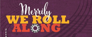 MERRILY WE ROLL ALONG to be the Final Show in Villanova Theatre\