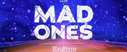 THE MAD ONES Engine Is Now Live Photo