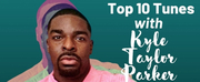 Top 10 Tunes with Kyle Taylor Parker Photo