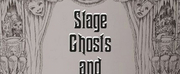 Guest Blog: Nick Bromley on Stage Ghosts Photo
