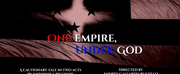 New Dystopian Drama ONE EMPIRE, UNDER GOD Begins Fundraising Campaign Photo