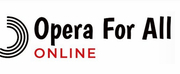 Cleveland Opera Theater Launches 'Opera For All Online' Including Master Classes, Opera 101, and More!