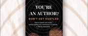 New Book: YOURE AN AUTHOR? DONT GET HUSTLED Helps First-Timers Photo