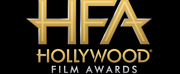 Producer, Director, Screenwriter And Filmmaker Honorees Announced For Hollywood Film Awards
