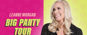 Leanne Morgans BIG PANTY TOUR is Coming to The King Center May 2022