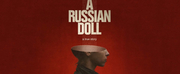 Barn Theatre and Arcola Theatre To Co-Produce The World Premiere of A RUSSIAN DOLL Photo