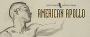 Des Moines Metro Opera Announces Expanded Commission Of AMERICAN APOLLO