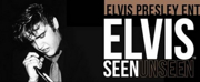 Elvis Presley Enterprises Presents ELVIS: SEEN/UNSEEN