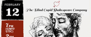 The Blind Cupid Shakespeare Company To Host Alls Well As Long As It Ends Well To Raise Fun Photo