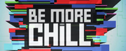 Review Roundup: What Did London Critics Think Of BE MORE CHILL? Photo