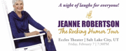 Jeanne Robertson to Headline Eccles Theater