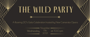 New Camerata Opera Announces THE WILD PARTY, A Roaring 20s Gala Celebration At Bar Beau