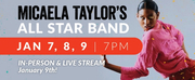 Micaela Taylors All Star Band Presents World Premiere In-Person And Live Stream Event Photo