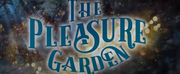VIDEO: Above The Stag Theatre Presents THE PLEASURE GARDEN - A Vauxhall Musical