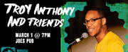 Latoya Edwards, Danyel Fulton and More to Perform in TROY ANTHONY AND FRIENDS at Joe\