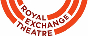 Royal Exchange Theatre Enters Period of Redundancy Consultation With Staff; 65% of Permane Photo