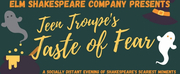Elm Shakespeare Company Presents TASTE OF FEAR Photo