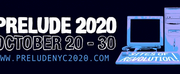 PRELUDE 2020 Festival Begins This Week Photo
