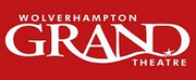 Wolverhampton Grand Theatre Will Remain Closed Through Monday 31 August
