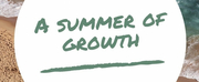 Student Blog: A Summer of Growth
