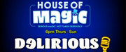Delirious Comedy Club Brings House Of Magic & Special Guest Pauly Shore To Las Vegas L